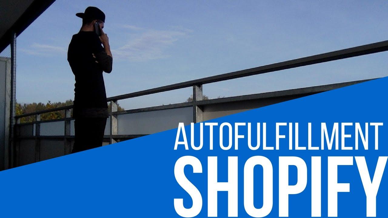 Shopify Tutorial Deutsch -  Auto Fulfillment