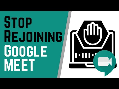 Stop Students From Joining Early And Rejoining After In Google Meet