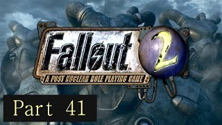 Let's Play Fallout 2 - Exploring NCR (Part 41)