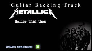 Metallica - Holier than thou (Guitar Backing Track) w/Vocals