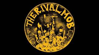 The Rival Mob - Mob Justice  Full Lp