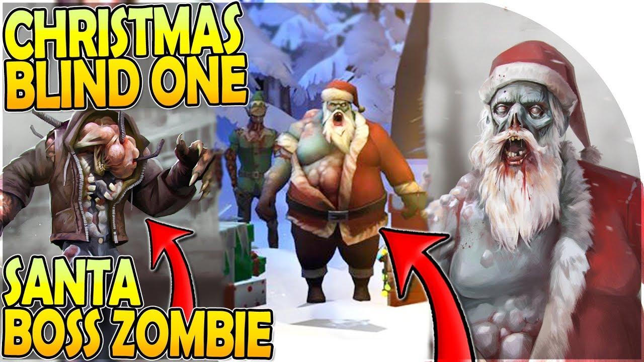 Christmas Zombie Santa.Christmas Blind One Santa Boss Zombie In Update 1 11 2 Last Day On Earth Survival Update 1 11 1