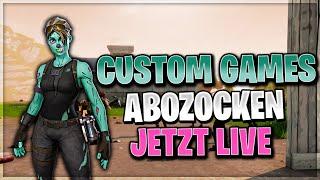 CUSTOM GAMES !!!!   Bis Zum Shop Stream   Fortnite Battle Royale Live Deutsch German