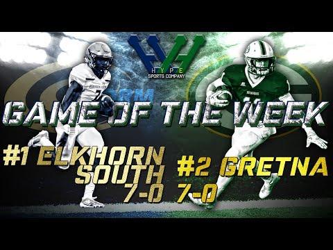 #1 Elkhorn South (7-0) @ #2 Gretna (7-0) | Nebraska High School Football Highlights