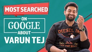 Most Searched Google Questions about Varun Tej | Tollywood | Pinkvilla