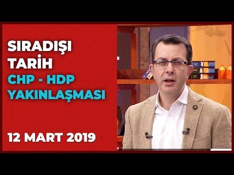 Sıradışı Tarih - Turgay Güler   Mehmet Çelik   12 Mart 2019