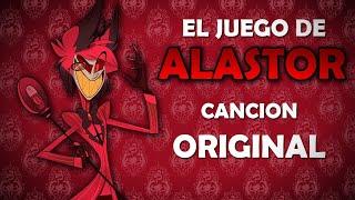 Gambar cover Hazbin Hotel - El Juego De Alastor By: Ejsu Fandubs [CANCIÓN ORIGINAL]