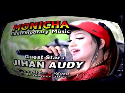 JIHAN AUDY - BANYU LANGIT - NEW MONICHA LIVE DS.BETET-BLORA 2017