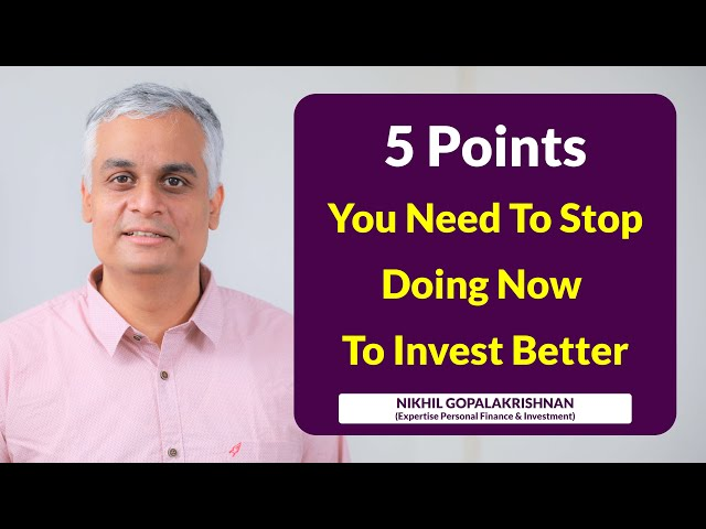 Create a Better Investing Experience by Avoiding Doing these Five Things
