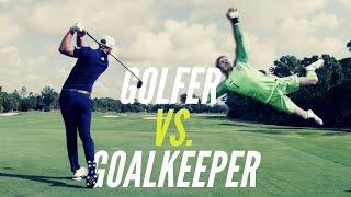 Goalkeeper vs Golfer – Can a Goalkeeper Save a Golf Shot?! - Funny Football Challenge Video