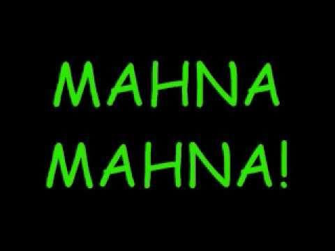 MAHNA MAHNA! by Mahna Mahna and the Snowths *Lyrics*