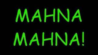 MAHNA MAHNA! by Mahna Mahna and the Snowths *Lyrics*