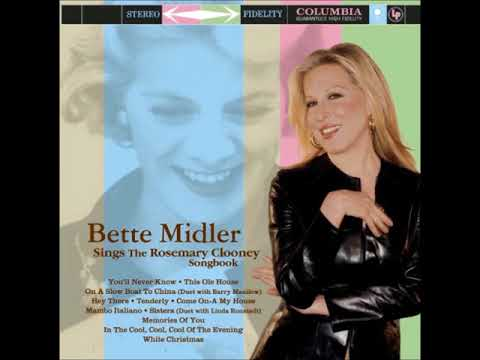 Bette Midler - Sings the Rosemary Clooney Songbook ( Full Album )