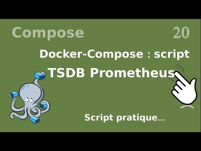Docker-compose - 20. Installation de Prometheus (TSDB)