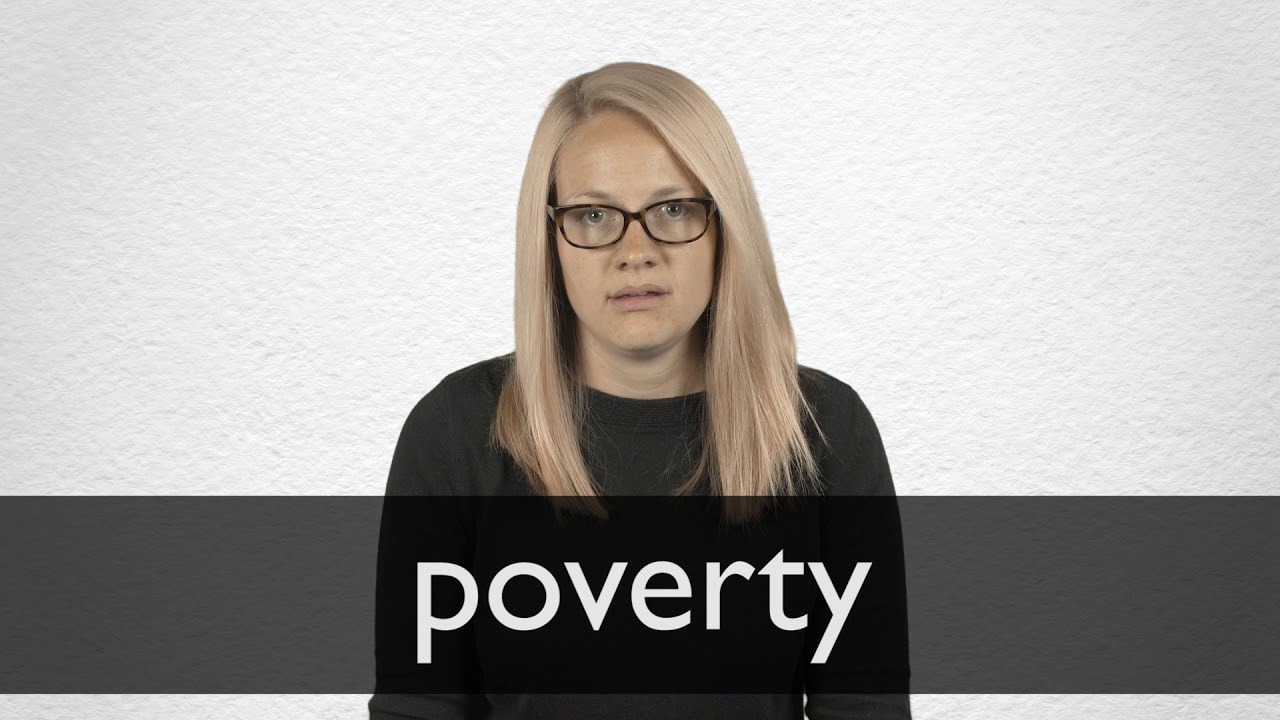How to pronounce POVERTY in British English