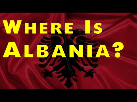 Where is Albania? - Top Places To Visit In The World