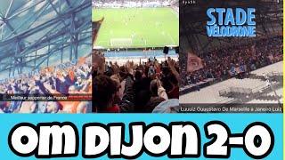 OM Dijon 2-0 ambiance stade vélodrome
