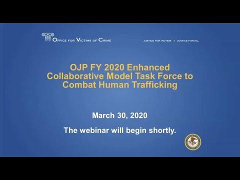 OJP FY 2020 Enhanced Collaborative Model Task Force To Combat Human Trafficking