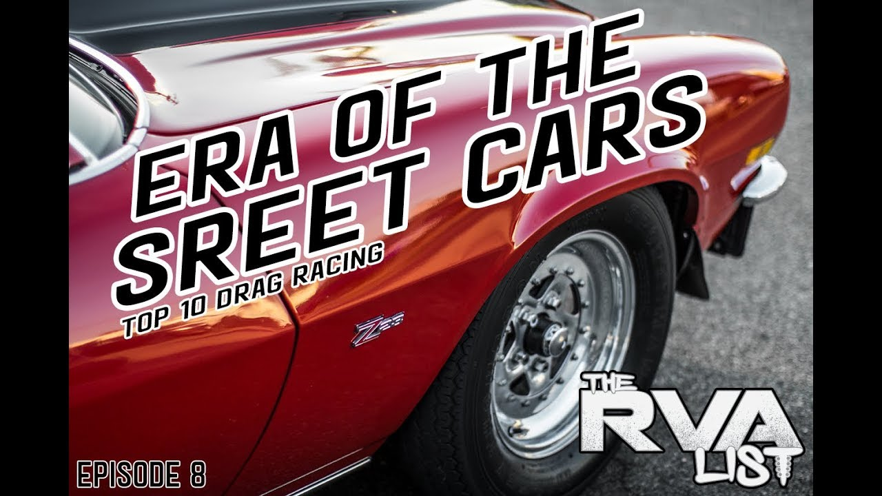 The RVA List Episode 8 Action Packed Drag Racing Top 10 Street Car ...