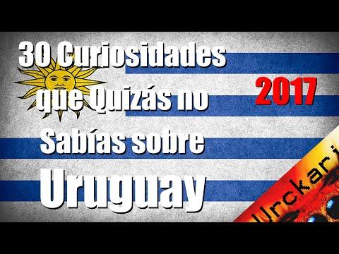 30 Cosas que Quizás no Sabías sobre Uruguay