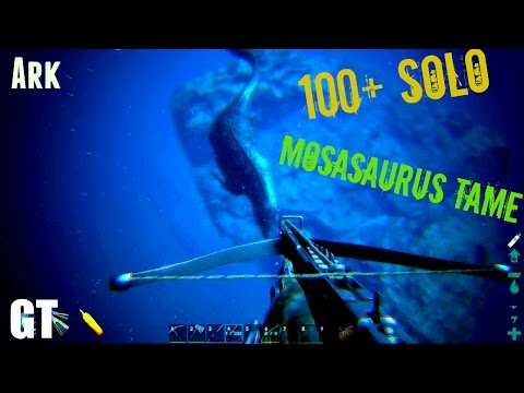 100+ MOSASAURUS Solo Tame - Easy Taming Tips - ARK: Survival Evolved