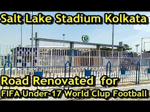 Salt Lake Stadium Kolkata Road Renovated for FIFA U-17 World Cup Football | VYBK Kolkata