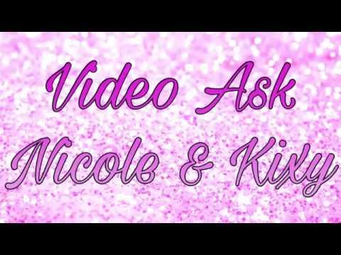 ^^VIDEO ASK^^ di *NICOLE & KIXY* ❤️