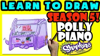 How To Draw Shopkins SEASON 5: Polly Piano, Step By Step Season 5 Shopkins Drawing Shopkins