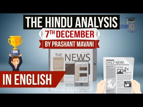 English 7 December 2018 - The Hindu Editorial News Paper Analysis [UPSC/SSC/IBPS] Current affairs