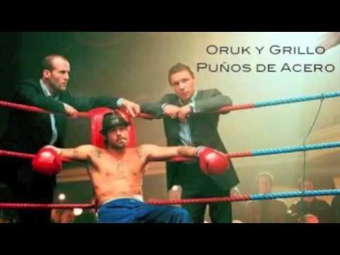 Oruk y Grillo - Puños de acero
