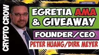 EGRETIA Live Interview and Token Giveaway with Peter Huang & Dirk Meyer 💯💰