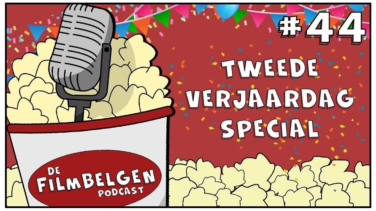 Tweede Verjaardag.44 Tweede Verjaardag Special 2 Jaar Filmbelgen De Filmbelgen Podcast