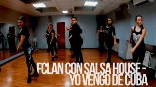 FClan con Salsa House - Yo Vengo De Cuba choreo by Dainius