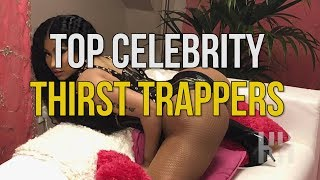 Trap Stars: The 9 Best Celebrity Thirst Trappers Of All Time