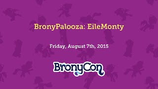 BronyPalooza: EileMonty