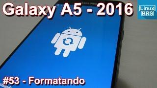 Samsung Galaxy A5 2016 - Formatando / desbloqueando - Português thumbnail