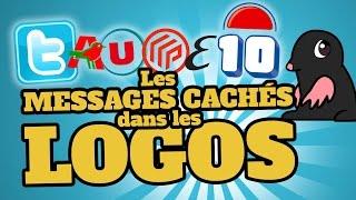 TOP 10 des messages cachés dans les LOGOS