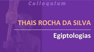 Thais Rocha da Silva - Egitologias