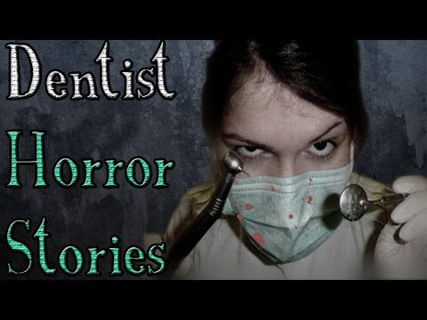 Horrifying Dentist Scary Stories