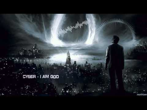 Cyber - I Am God [HQ Edit]