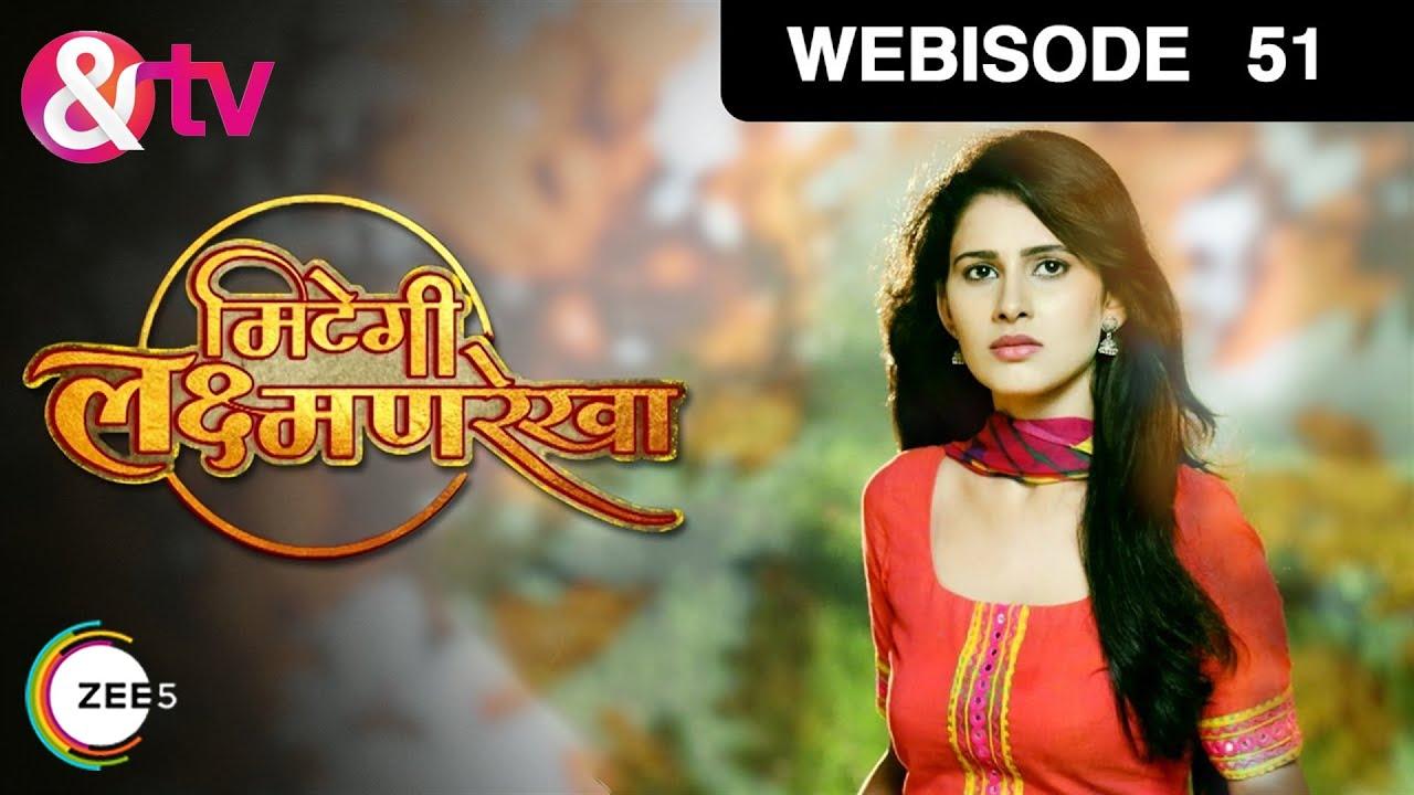 Download Mitegi Lakshmanrekha   Hindi TV Serial   Epi - 51   Webisode   Shivani Tomar, Rahul Sharma   &TV