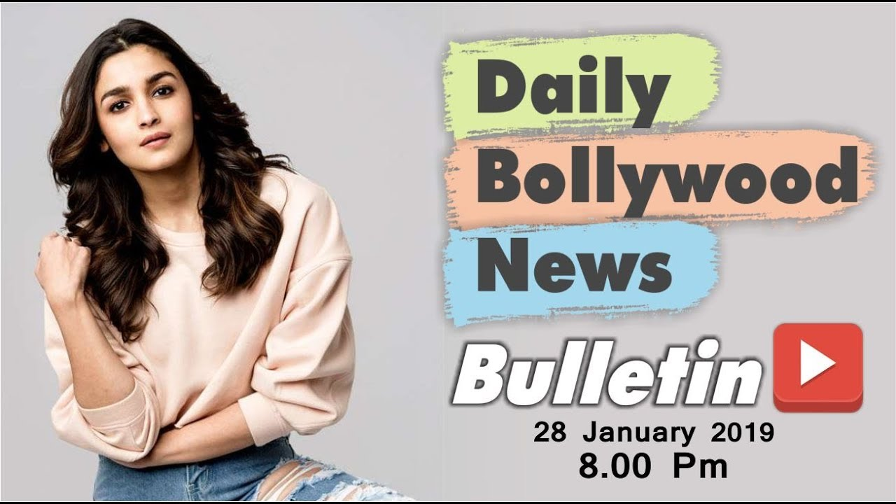 Latest Hindi Entertainment News From Bollywood | Alia Bhatt | 28 January 2019 | 8:00 PM