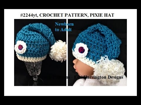 Crochet Pixie Hat Pattern Newborn To Adult Sizes 2244yt 1610