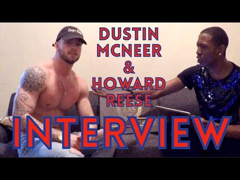 Dustin McNeer & Howard Reese - Interview