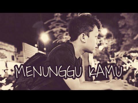 Anji - Menunggu Kamu (Cover) by Deniwhy - Lyrics