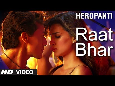 Heropanti : Raat Bhar Video Song | Tiger Shroff  | Arijit Singh, Shreya Ghoshal Mp3