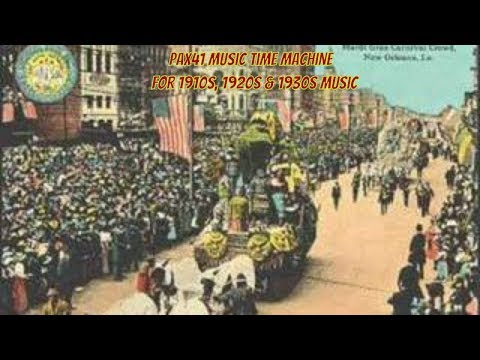 1920s Music Of The Peerless Quartet - Way Down Yonder In New Orleans @Pax41