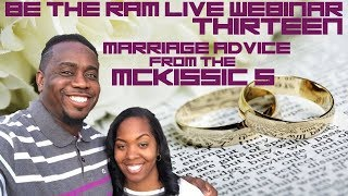 Be The Ram LIVE Webinar #13: Marriage Advice from The Mac's #Blendedfamily #Marriage #Remarriage