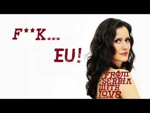 F**K... EU! From Serbia with Love