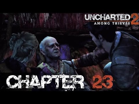 Uncharted 2: Among Thieves - Chapter 23: Reunion - Walkthrough [PS3]